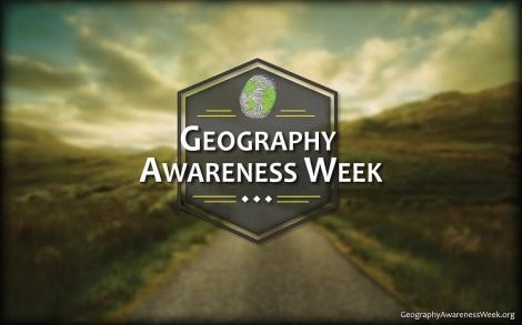 Geography Awareness Week 2013