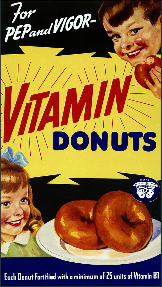 "What does ""fortified"" mean? What percentage of vitamins does a donut need to qualify? Alas, we'll never know. The spoilsport FDA's food-enrichment guidelines never gave the stamp of approval to Vitamin Donuts. Illustration courtesy FDA. Public domain"